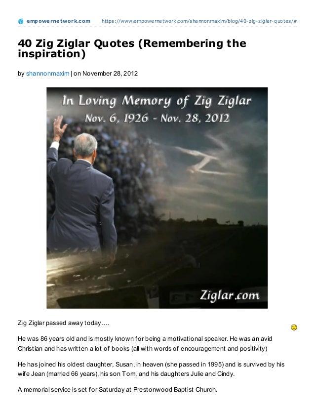 empowernet work.com        https://www.empowernetwork.com/shannonmaxim/blog/40-zig-ziglar-quotes/#40 Zig Ziglar Quotes (Re...