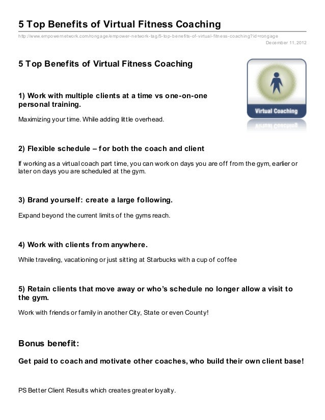 5 Top Benefits of Virtual Fitness Coachinghttp://www.empowernetwork.com/rongage/empower- network- tag/5- top- benefits- of...