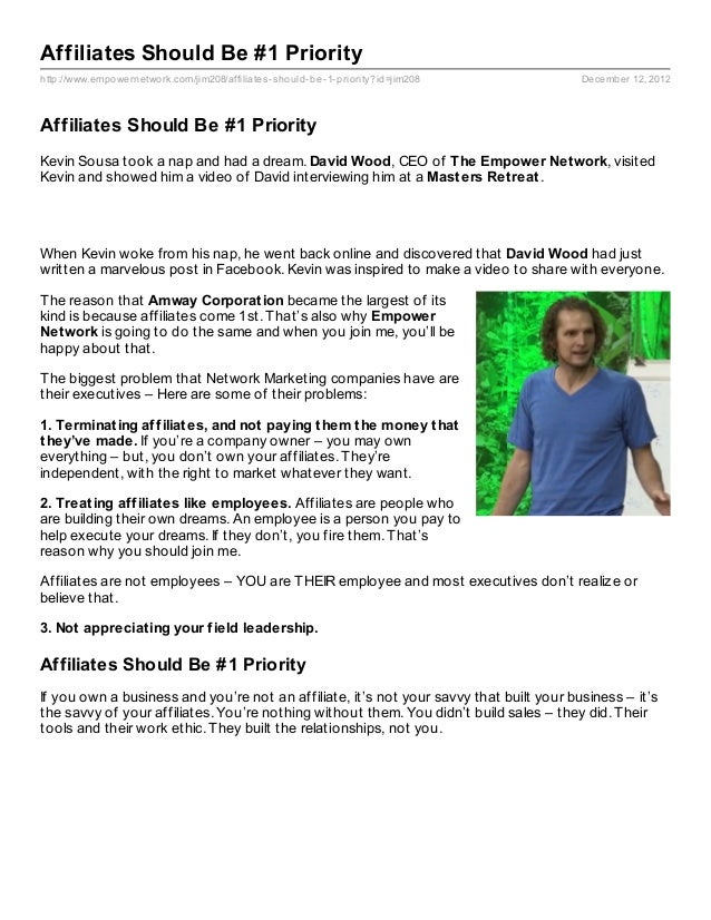 Affiliates Should Be #1 Priorityhttp://www.empowernetwork.com/jim208/affiliates- should- be- 1- priority?id=jim208       D...