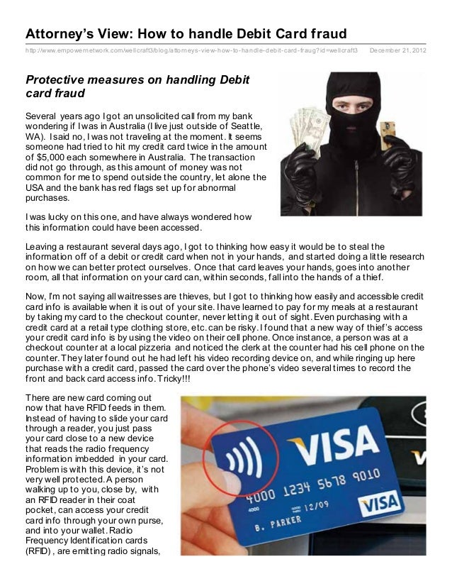 Attorney's View: How to handle Debit Card fraudhttp://www.empowernetwork.com/wellcraft3/blog/attorneys- view- how- to- han...