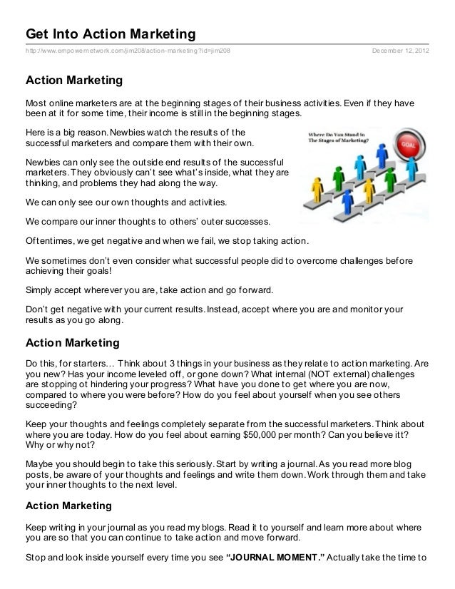Get Into Action Marketinghttp://www.empowernetwork.com/jim208/action- marketing?id=jim208                      December 12...