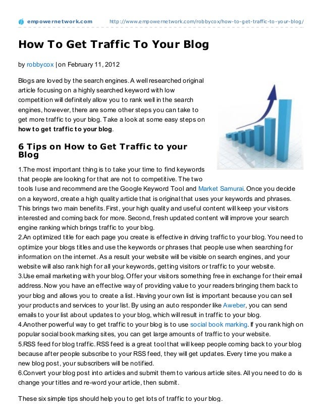 empowernet work.com           http://www.empowernetwork.com/robbycox/how-to-get-traffic-to-your-blog/How To Get Traffic To...