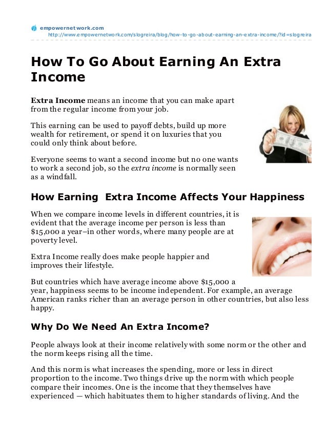 empowernet work.com    http://www.empowernetwork.com/slogreira/blog/how-to-go-about-earning-an-extra-income/?id=slogreiraH...