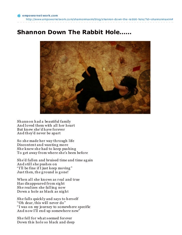 empowernet work.com     http://www.empowernetwork.com/shannonmaxim/blog/shannon-down-the-rabbit-hole/?id=shannonmaxim#Shan...