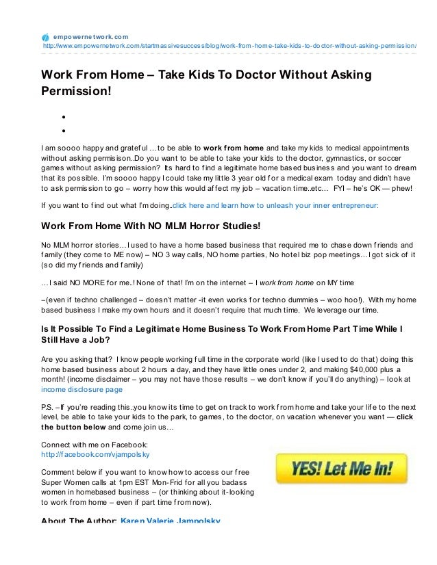 Work From Home – Take Kids To Doctor Without Asking Permission!