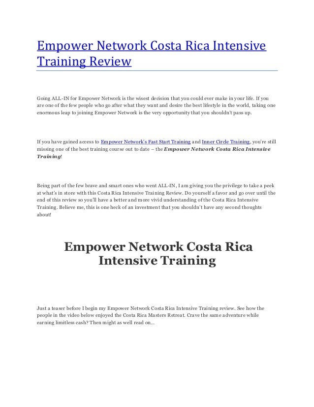 Empower Network Costa Rica IntensiveTraining ReviewGoing ALL-IN for Empower Network is the wisest decision that you could ...