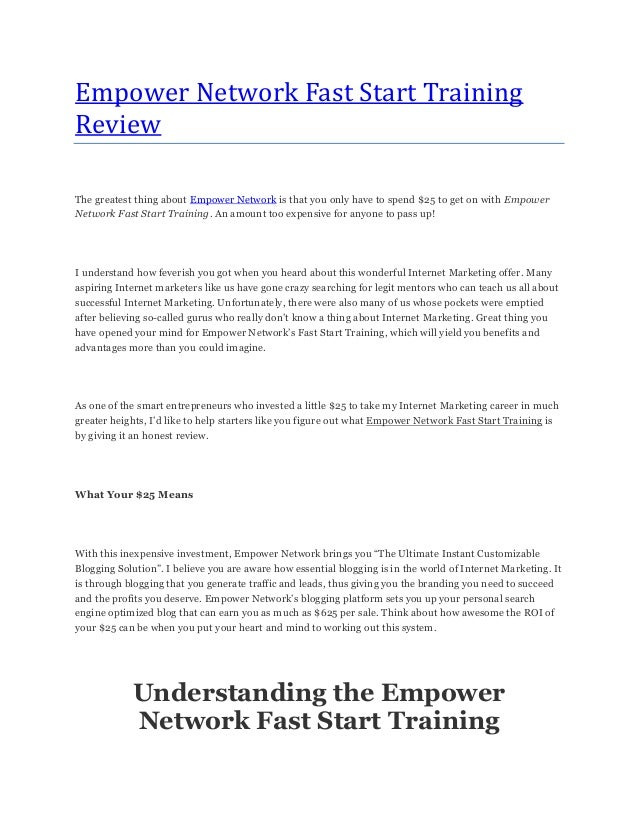 Empower Network Fast Start TrainingReviewThe greatest thing about Empower Network is that you only have to spend $25 to ge...