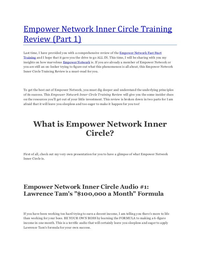Empower Network Inner Circle TrainingReview (Part 1)Last time, I have provided you with a comprehensive review of the Empo...