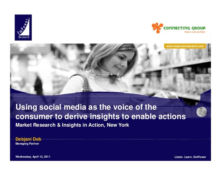 Using social media as voice of consumer to derive insights to enable actions