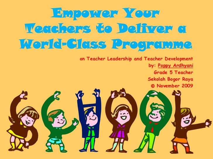 Empower Your Teachers to Deliver a World Class Programme