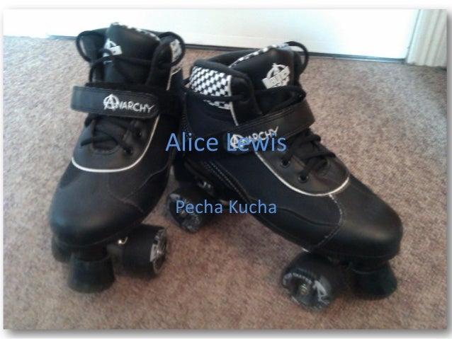 Alice Lewis Pecha Kucha