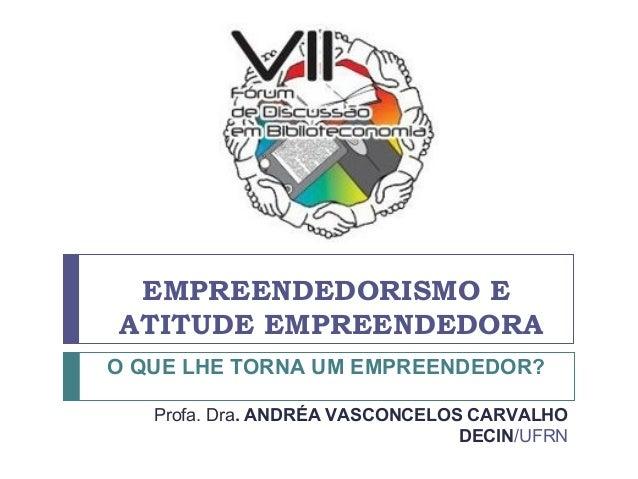 Empreendedorismo e atitude empreendedora ok (2)