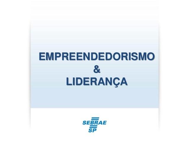 EMPREENDEDORISMO & LIDERANÇA