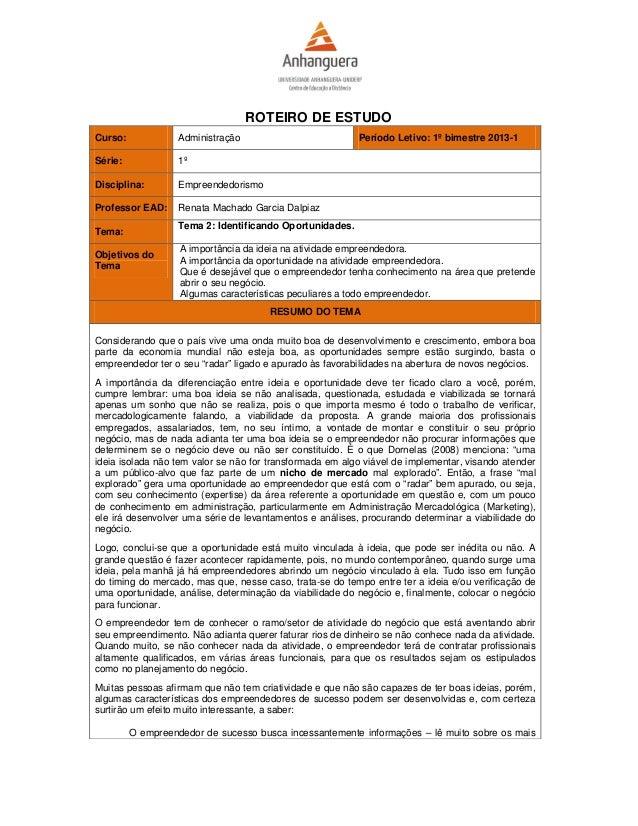 ROTEIRO DE ESTUDOCurso:             Administração                          Período Letivo: 1º bimestre 2013-1Série:       ...