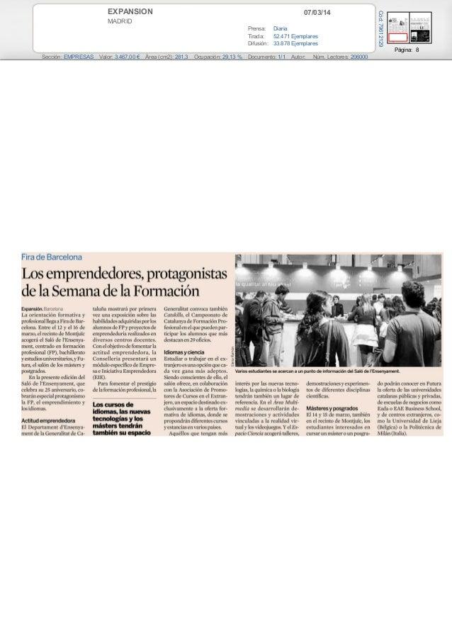 07/03/14  MADRID Prensa: Diaria Tirada: 52.471 Ejemplares Difusión: 33.878 Ejemplares  Cód: 79612129  EXPANSION  Página: 8...