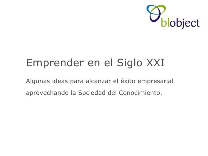 Emprender En El Siglo Xxi   Algunas Ideas (Teruel) Junio 2008