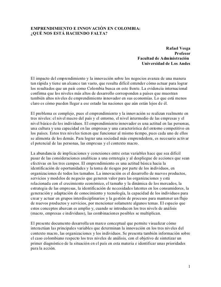 EMPRENDIMIENTO E INNOVACIÓN EN COLOMBIA:¿QUÉ NOS ESTÁ HACIENDO FALTA?                                                     ...