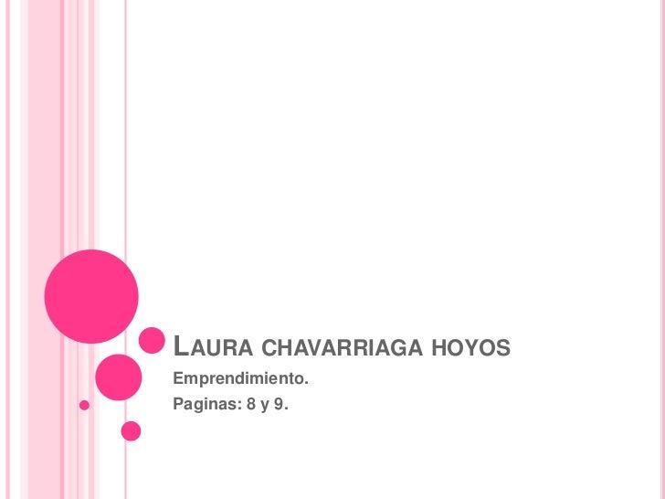 LAURA CHAVARRIAGA HOYOSEmprendimiento.Paginas: 8 y 9.