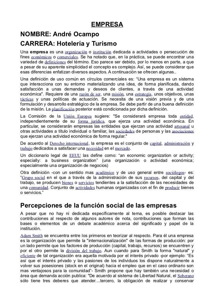 EMPRESANOMBRE: André OcampoCARRERA: Hotelería y TurismoUna empresa es una organización o institución dedicada a actividade...