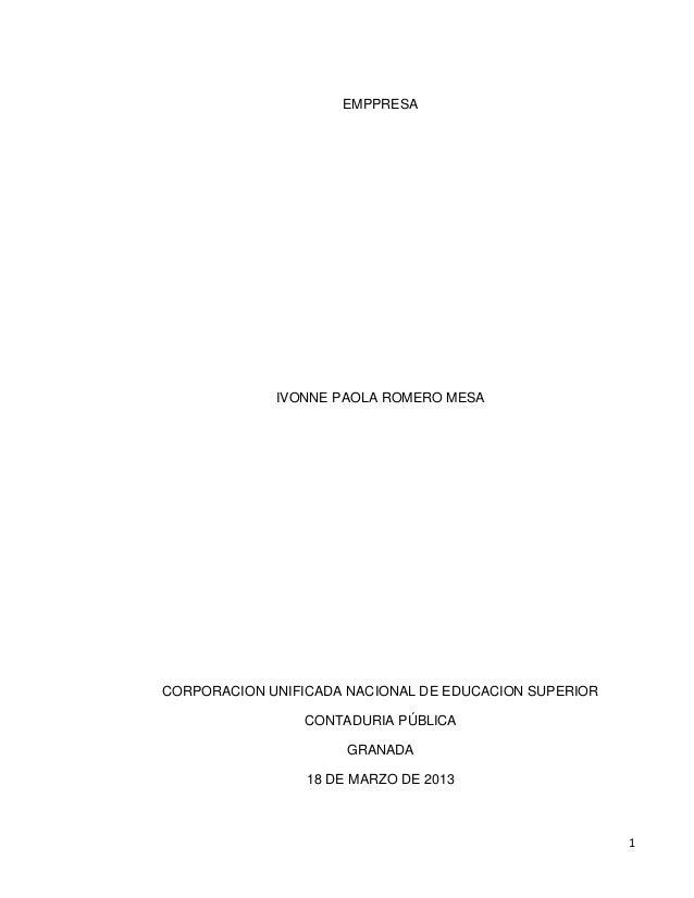 EMPPRESA             IVONNE PAOLA ROMERO MESACORPORACION UNIFICADA NACIONAL DE EDUCACION SUPERIOR                CONTADURI...