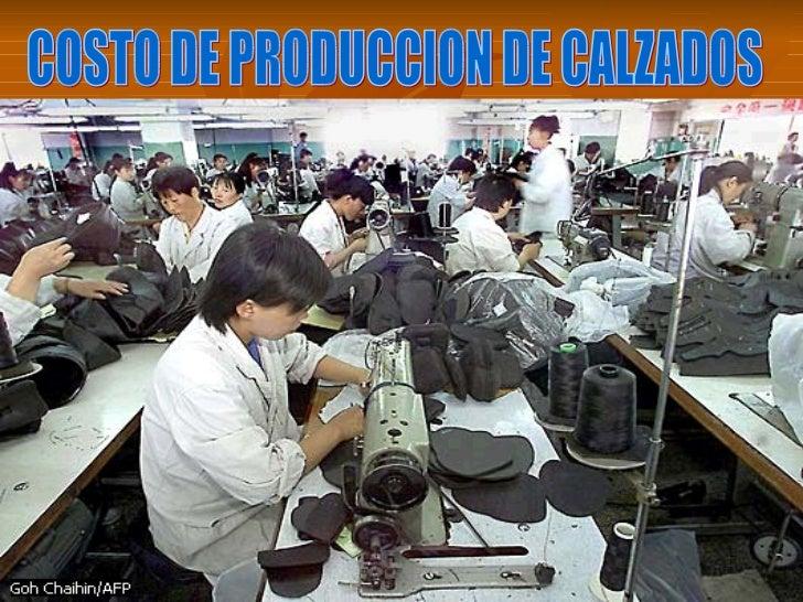 COSTO DE PRODUCCION DE CALZADOS