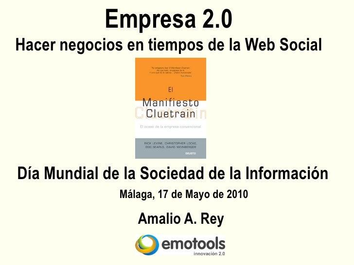 Empresa 2.0 Hacer negocios en tiempos de la Web Social     Día Mundial de la Sociedad de la Información               Mála...
