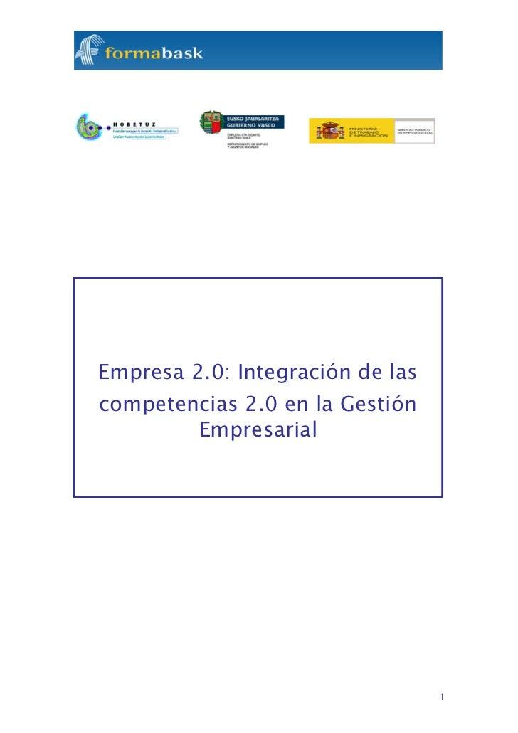 Empresa 2.0: Integración de lascompetencias 2.0 en la Gestión         Empresarial                                  1
