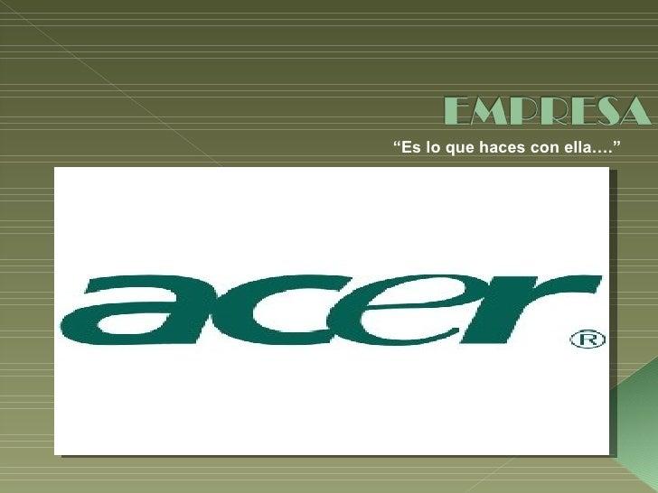 Empresa  Acer