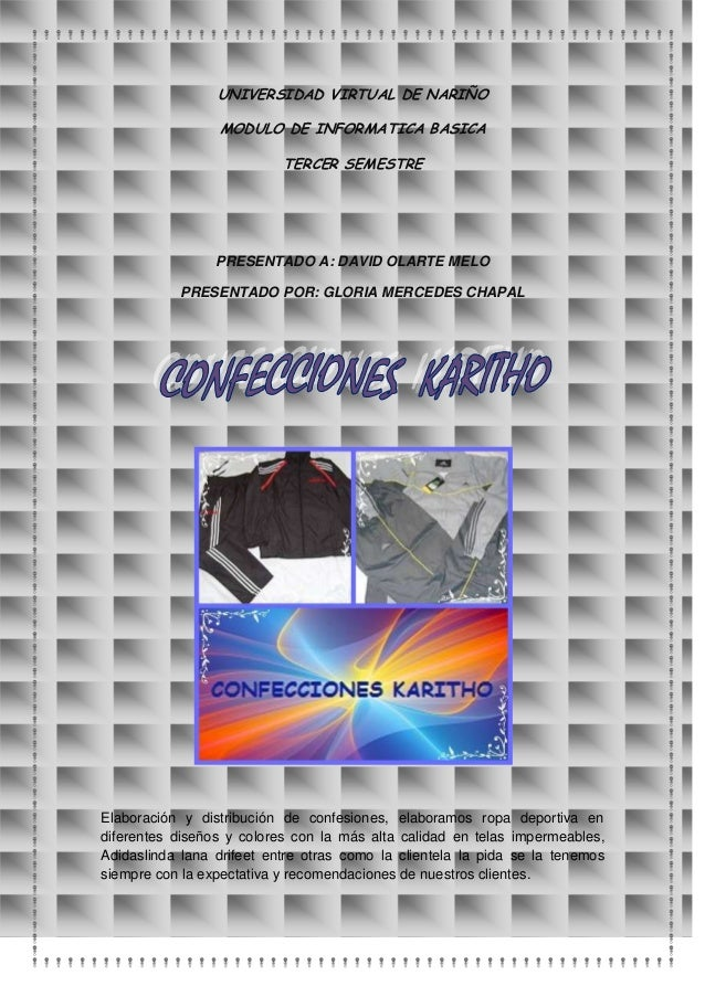 UNIVERSIDAD VIRTUAL DE NARIÑO                 MODULO DE INFORMATICA BASICA                           TERCER SEMESTRE      ...