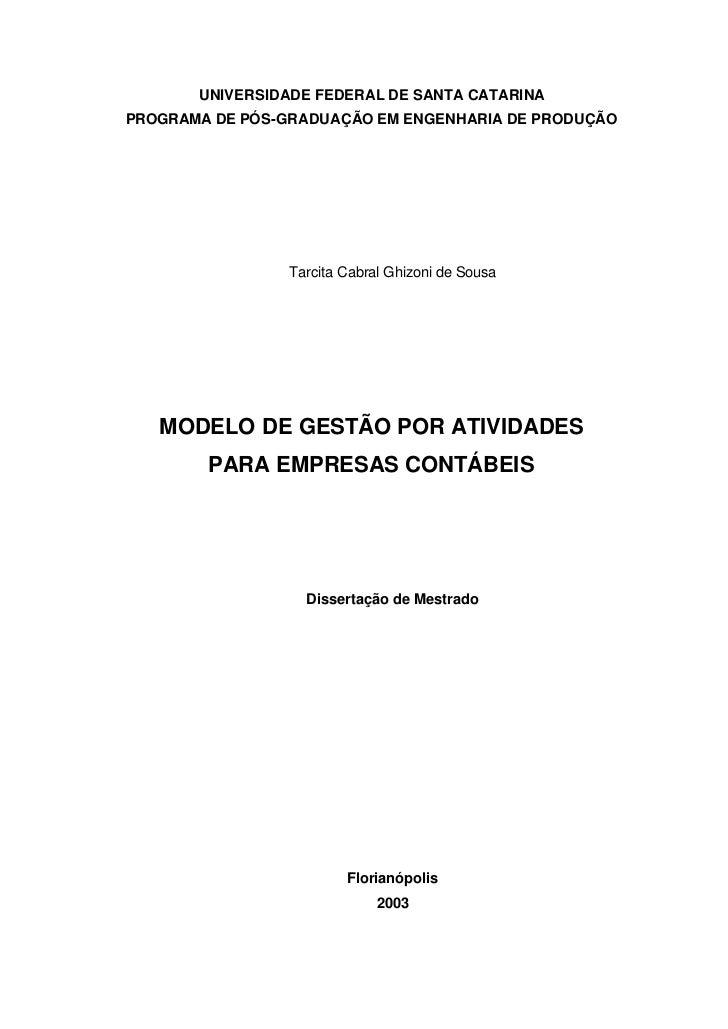 UNIVERSIDADE FEDERAL DE SANTA CATARINAPROGRAMA DE PÓS-GRADUAÇÃO EM ENGENHARIA DE PRODUÇÃO                 Tarcita Cabral G...