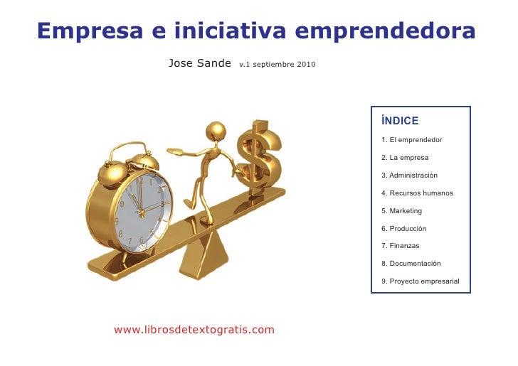 Empresa e iniciativa emprendedora Jose Sande v.1 septiembre 2010