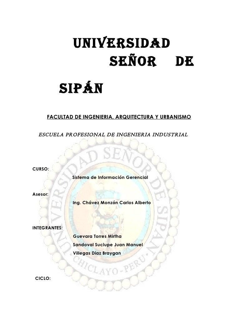 UNIVERSIDAD                   SEÑOR DE          SIPáN      FACULTAD DE INGENIERIA, ARQUITECTURA Y URBANISMO  ESCUELA PROFE...