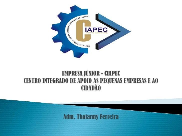 Thaianny Ferreira - CIAPEC
