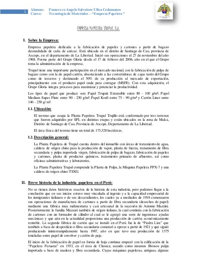 "1  Alumno: Francesco Angelo Salvatore Ulloa Cedamanos  Curso: Tecnología de Materiales – ""Empresa Pape lera ""  EMPRESA PAP..."