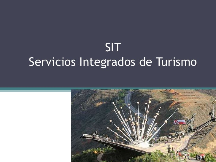 SIT Servicios Integrados de Turismo<br />