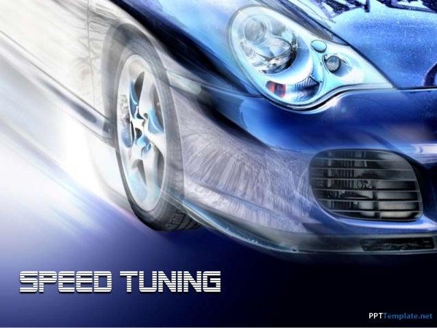 Speed Tuning