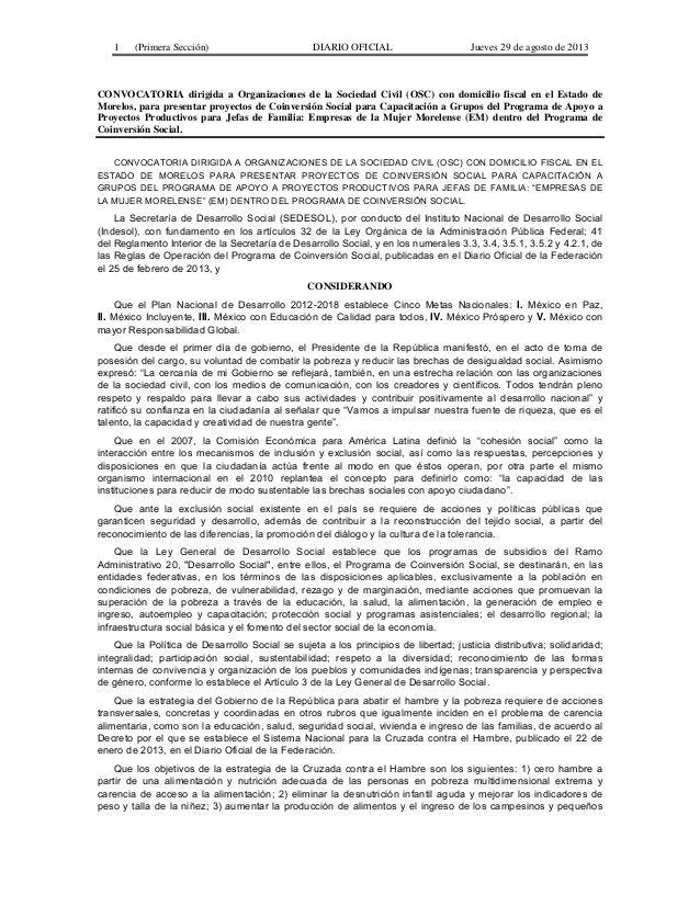 1  (Primera Sección)  DIARIO OFICIAL  Jueves 29 de agosto de 2013  CONVOCATORIA dirigida a Organizaciones de la Sociedad C...