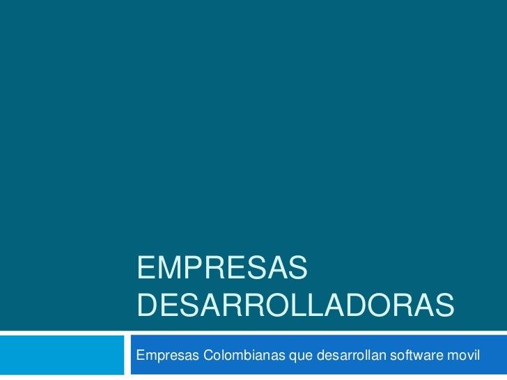 Empresas desarrolladoras
