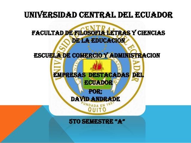 UNIVERSIDAD CENTRAL DEL ECUADOR FACULTAD DE FILOSOFIA LETRAS Y CIENCIAS            DE LA EDUCACION  ESCUELA DE COMERCIO Y ...