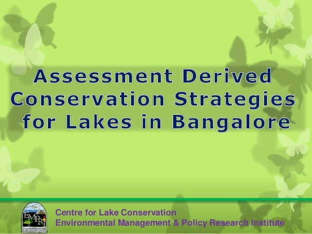 Centre for Lake ConservationEnvironmental Management & Policy Research Institute