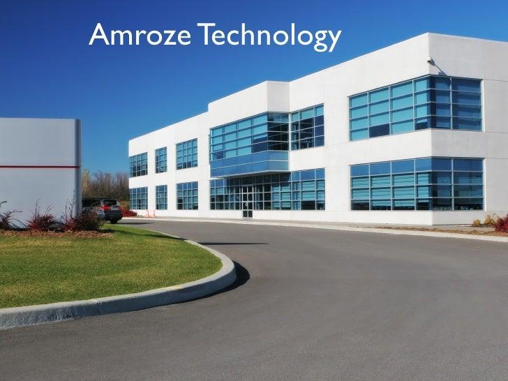 Amroze Technology