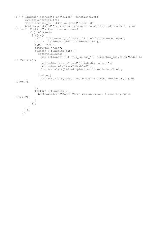 "$("".j-linkedin-connect"").on(""click"", function(evt){ evt.preventDefault(); var slideshow_id = $(this).data(""slide-id"") boot..."