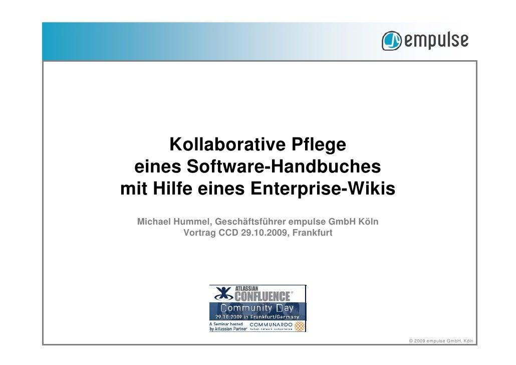 Kollaborative Pflege  eines Software-Handbuches mit Hilfe eines Enterprise-Wikis  Michael Hummel, Geschäftsführer empulse ...