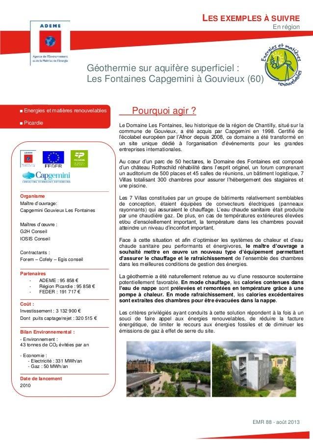 Géothermie sur aquifère superficiel : Les Fontaines Capgemini à Gouvieux (60) Pourquoi agir ? Le Domaine Les Fontaines, li...