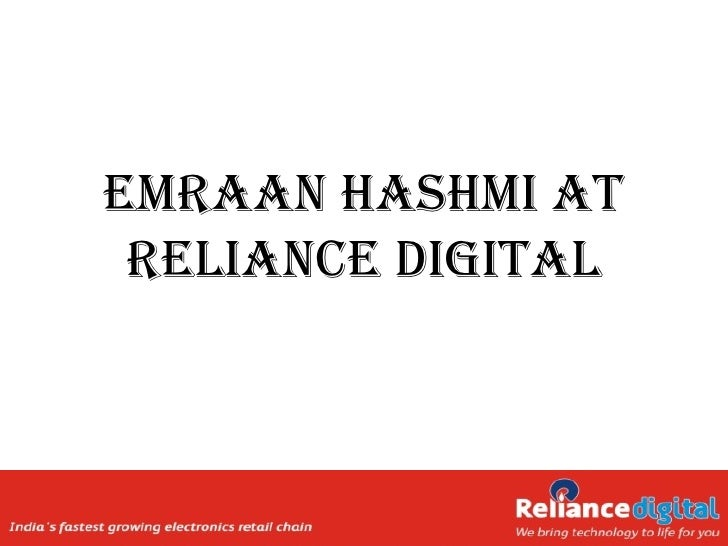 eMRaan HasHMi at Reliance Digital