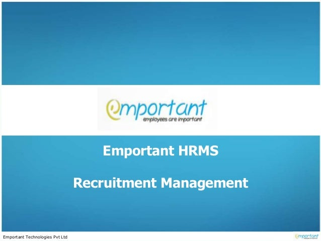 Emportant Technologies Pvt Ltd Emportant HRMS Recruitment Management
