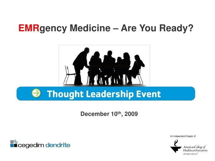 EMRgecy Medicine: The Impact of EMR/EHR on Healthcare - Keynotes and Expert Panel Discussion 12/10/09 in NJ