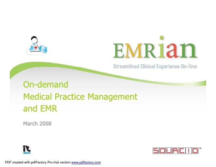 On-demand             Medical Practice Management             and EMR             March 2008     PDF created with pdfFacto...