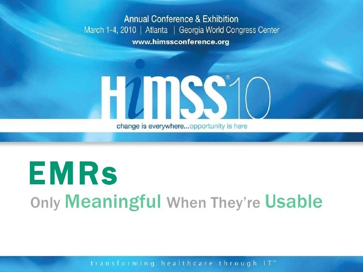 EMRs Only  Meaningful   When They're  Usable