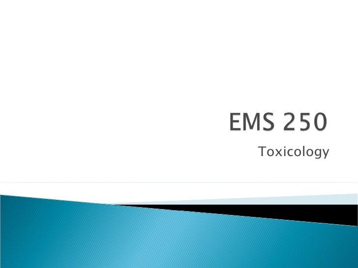 Ems 250 toxicology 2011